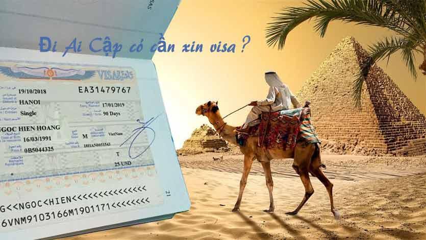 Có cần xin visa đi Ai Cập không
