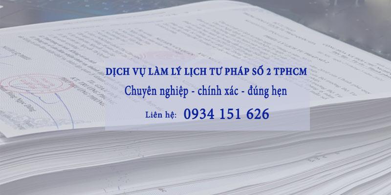 dịch vụ làm lý lịch tư pháp số 2 tphcm chuyên nghiệp