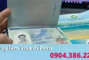 Dịch vụ làm visa đi Peru tại hà nội uy tín, giá rẻ nhất