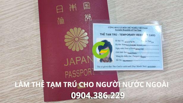làm thẻ tạm trú nhanh gấp cho người nước ngoài