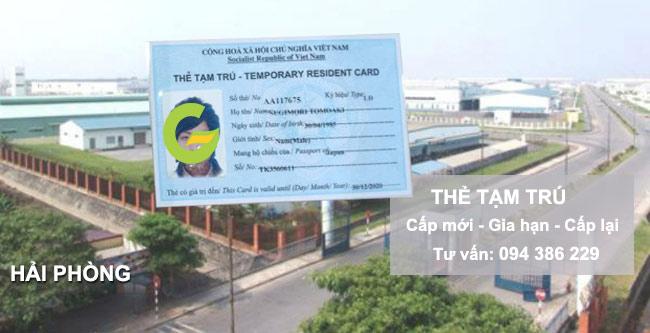 tư vấn làm thẻ tạm trú cho người nước ngoài tại hải phòng